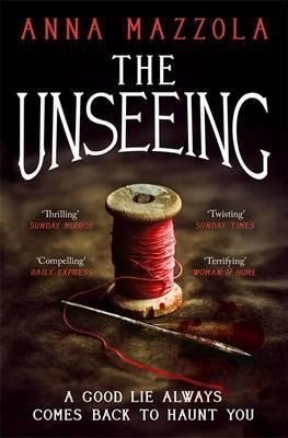 The Unseeing: A twisting tale of family secrets (Paperback)
