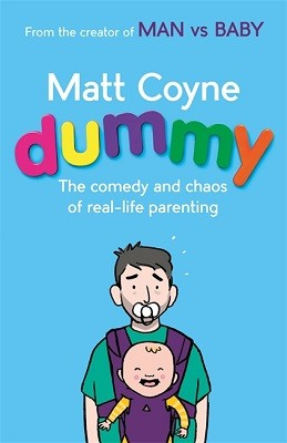 Dummy: The Comedy and Chaos of Real-Life Parenting (Hardback)