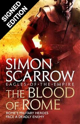 The Blood of Rome (Eagles of the Empire 17): Signed Edition (Hardback)