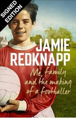Me, Family and the Making of a Footballer: Signed Edition (Hardback)