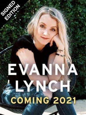 Evanna Lynch Memoir: Signed Edition (Hardback)