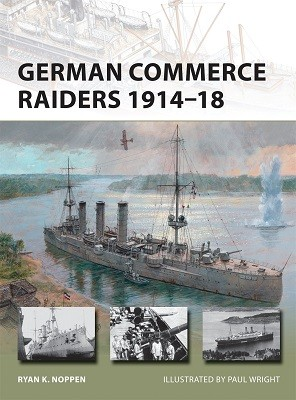 German Commerce Raiders 1914-18 - New Vanguard 228 (Paperback)