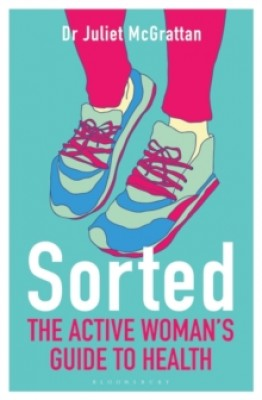 Sorted: The Active Woman's Guide to Health (Paperback)