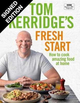 Tom Kerridge's Fresh Start: Signed Edition (Hardback)