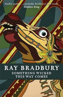 Cover of the book, Something Wicked This Way Comes.