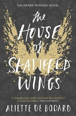 The House of Shattered Wings (Paperback)