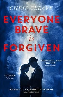 Everyone Brave Is Forgiven (Paperback)