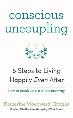 Conscious Uncoupling: The 5 Steps to Living Happily Even After (Paperback)