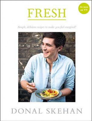 Fresh: Simple, delicious recipes to make you feel energised (Hardback)
