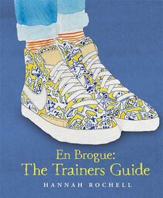 En Brogue: The Trainers Guide (Hardback)