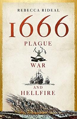 1666: Plague, War and Hellfire (Hardback)