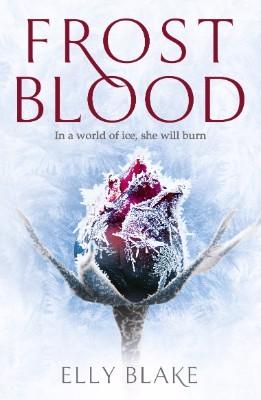 Frostblood: The Frostblood Saga Book One - The Frostblood Saga (Paperback)