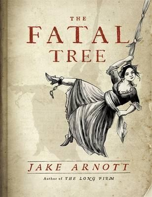 The Fatal Tree (Hardback)