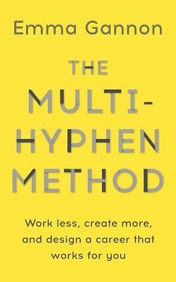 The Multi-Hyphen Method (Hardback)