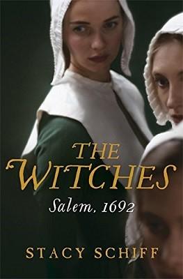The Witches: Salem, 1692 (Hardback)