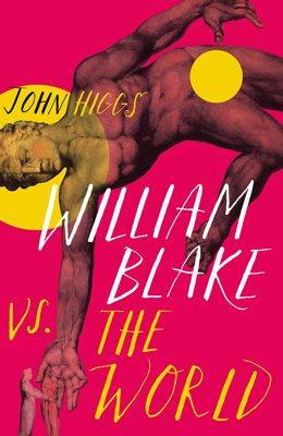 William Blake vs the World (Hardback)
