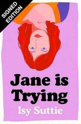 Jane is Trying: Signed Edition (Hardback)