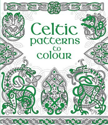 Celtic Patterns to Colour - Patterns to Colour (Paperback)
