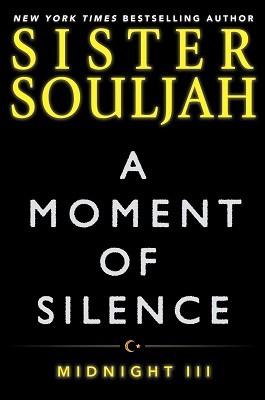 A Moment of Silence: Midnight III: III (Hardback)