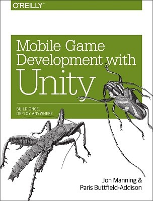 Mobile Game Development with Unity (Paperback)