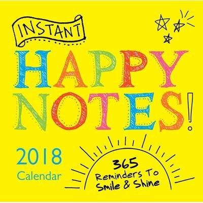 2018 Instant Happy Notes Boxed Calendar: 365 Reminders to Smile and Shine! (Calendar)