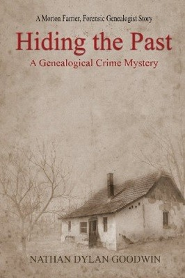 Hiding the Past - The Forensic Genealogist 1 (Paperback)
