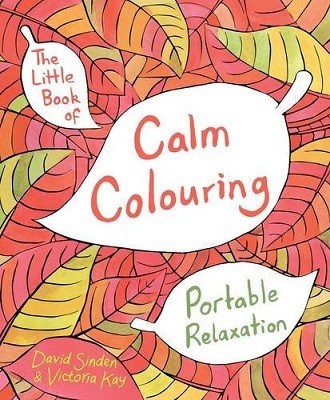 The Little Book Of Calm Colouring Portable Relaxation Paperback