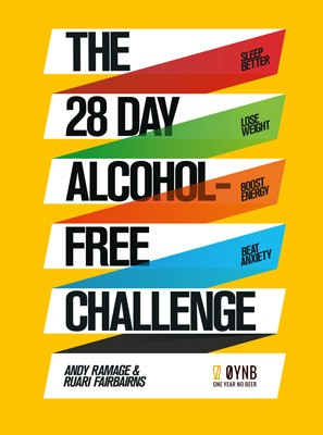 The 28 Day Alcohol-Free Challenge: Sleep Better, Lose Weight, Boost Energy, Beat Anxiety (Paperback)