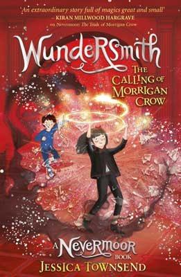 Wundersmith: The Calling of Morrigan Crow Book 2 (Paperback)