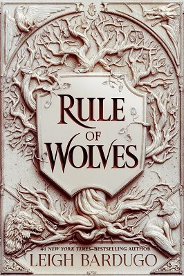 Rule of Wolves (King of Scars Book 2) - King of Scars (Hardback)