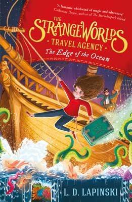 The Strangeworlds Travel Agency: The Edge of the Ocean: Book 2 - The Strangeworlds Travel Agency (Paperback)