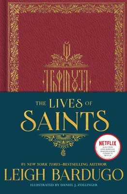 The Lives of Saints: As seen in the Netflix original series, Shadow and Bone (Hardback)