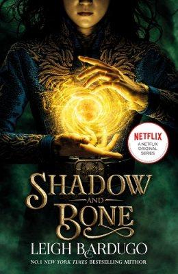 Shadow and Bone: A Netflix Original Series - Shadow and Bone (Paperback)