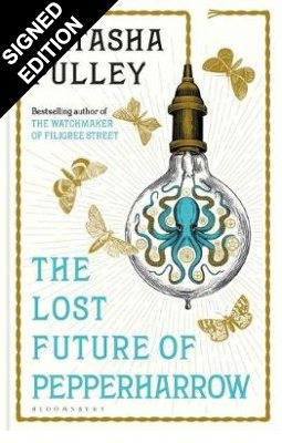 The Lost Future of Pepperharrow: Signed Edition (Hardback)