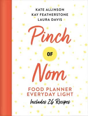 Pinch of Nom Food Planner: Everyday Light (Hardback)