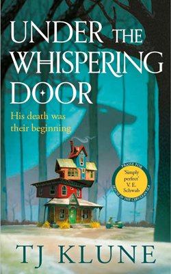 Under the Whispering Door (Hardback)