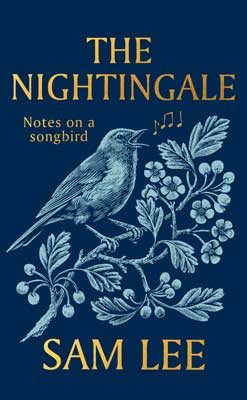 The Nightingale: Notes on a Songbird