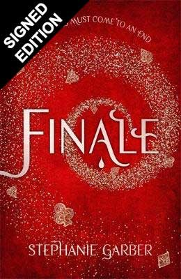 Finale: Caraval Series Book 3 - Signed Edition (Hardback)