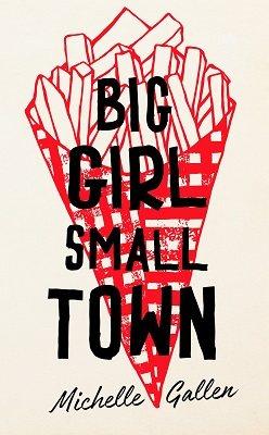 Big Girl, Small Town (Hardback)