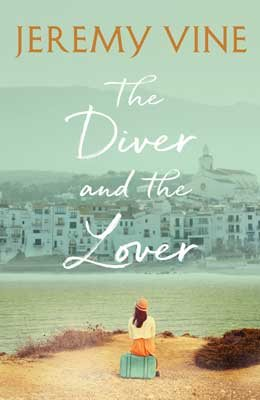 The Diver and The Lover (Hardback)