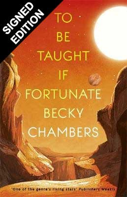To Be Taught, If Fortunate: Signed Edition (Hardback)