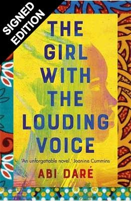The Girl with the Louding Voice: Signed Edition (Hardback)