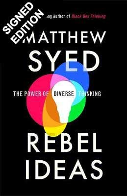 Rebel Ideas: The Power of Diverse Thinking - Signed Edition (Hardback)