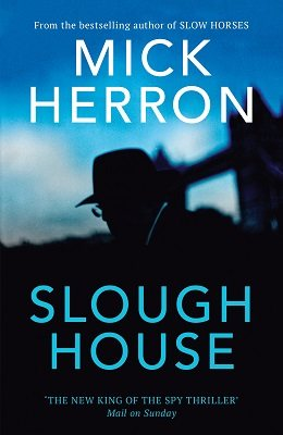 Slough House - Slough House Thriller (Hardback)