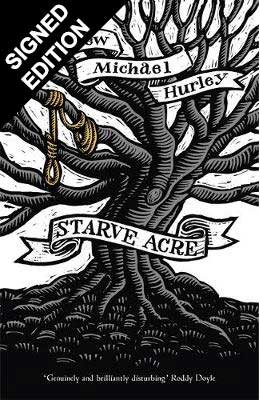 Starve Acre: Signed First Edition (Hardback)