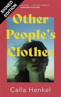 Other People's Clothes: Signed Exclusive Edition (Hardback)