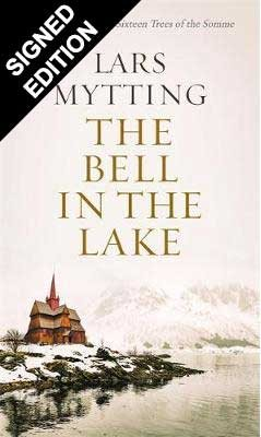 The Bell in the Lake: Signed Edition (Hardback)