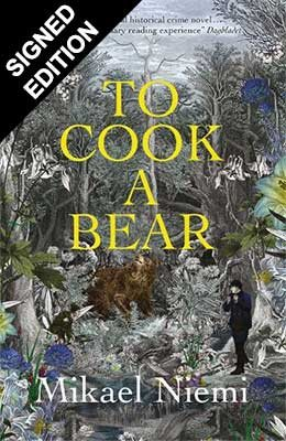 To Cook a Bear: Signed Edition (Hardback)