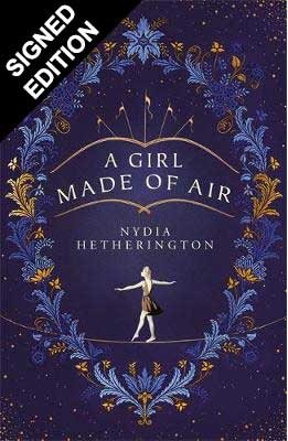 A Girl Made of Air: Signed Edition (Hardback)