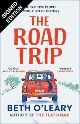 The Road Trip: Signed Edition (Hardback)